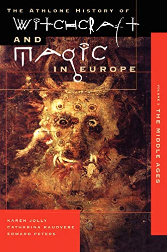9780485891034: Witchcraft and Magic in Europe, Volume 3: The Middle Ages (History of Witchcraft and Magic in Europe)