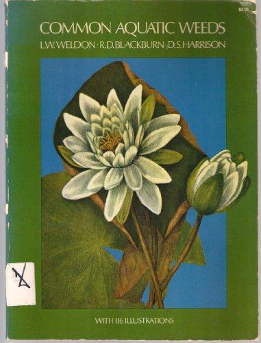 Common Aquatic Weeds: L.W. Weldon