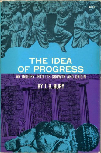 9780486200408: The Idea of Progress: An Inquiry into Its Origin and Growth