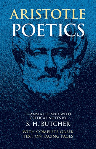 ARISTOTLE'S THEORY OF POETRY AND FINE ART With a Critical Text and Translation of the Poetics. wi...