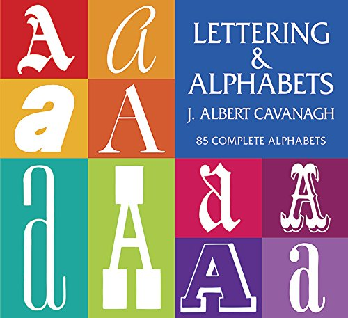 9780486200538: Lettering and Alphabets: 85 Complete Alphabets (Lettering, Calligraphy, Typography)