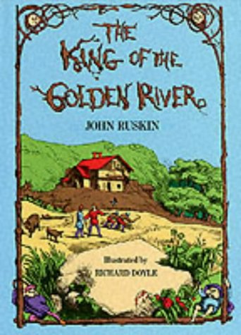 9780486200668: The King of the Golden River: or the Black Brothers