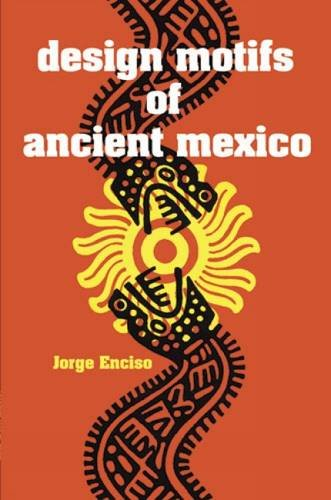 9780486200842: Design Motifs of Ancient Mexico (Dover Pictorial Archive)