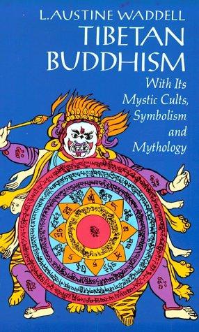 Tibetan Buddhism: L. A. Waddell