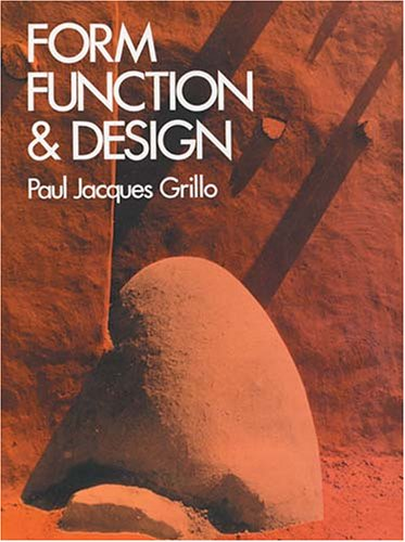Form, Function and Design: Paul J. Grillo