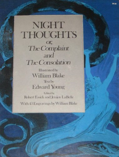 Night Thoughts: Or, the Complaint and the: Young, Edward;Blake, William