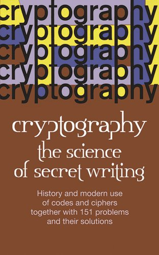 9780486202471: Cryptography: The Science of Secret Writing