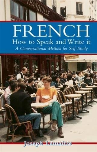 French: How to Speak and Write It: Joseph Lemaitre