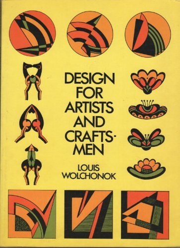 Design for Artists and Craftsmen: Louis Wolchonok