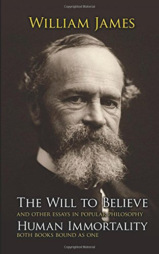 9780486202914: The Will to Believe, Human Immortality, and Other Essays in Popular Philosophy