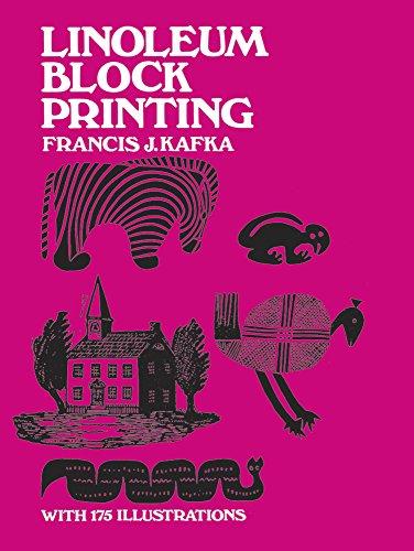 Linoleum Block Printing: Kafka, Francis J.