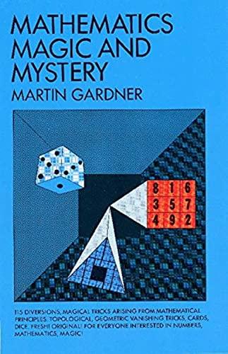 Mathematics, Magic and Mystery (Dover Recreational Math): Martin Gardner