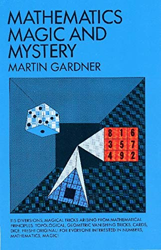 9780486203355: Mathematics, Magic and Mystery (Dover Recreational Math)