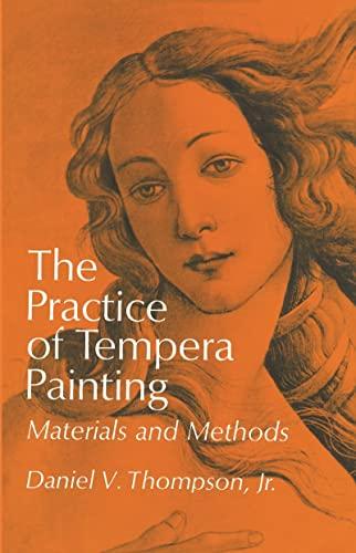 9780486203430: Practice of Tempera Painting
