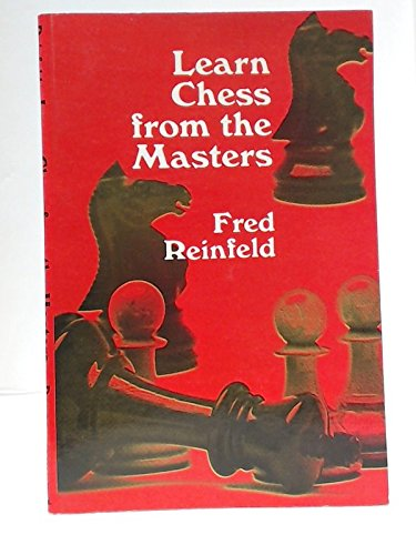 9780486203621: Learn Chess from the Masters