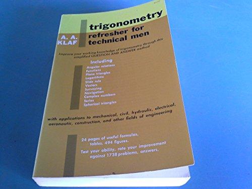 Trigonometry Refresher for Technical Men: Klaf, A. Albert