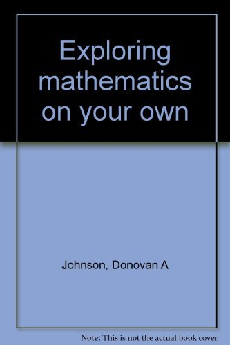 9780486203836: Exploring Mathematics on Your Own