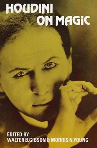 Houdini on Magic: Harry Houdini