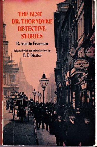 9780486203881: The Best Dr. Thorndyke Detective Stories (Dover Edition)