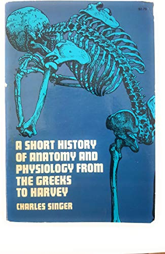 9780486203898: Short History of Anatomy from the Greeks to Harvey