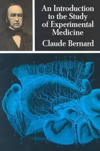 An Introduction to the Study of Experimental: Bernard, Claude