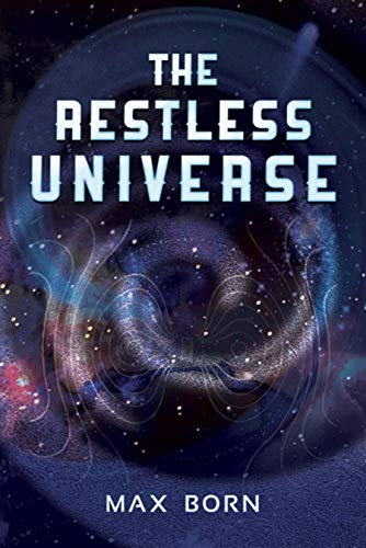 9780486204123: The Restless Universe