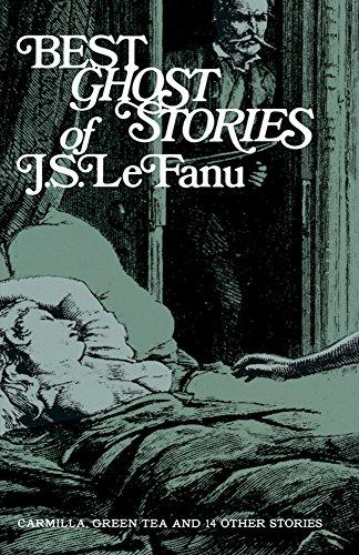 Best Ghost Stories of J S Lefanu: Le Fanu, Joseph Sheridan