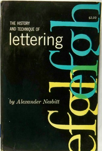 History and Technique of Lettering