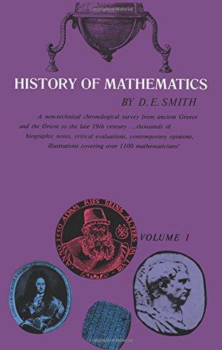 History of Mathematics , Volume 1: David E. Smith