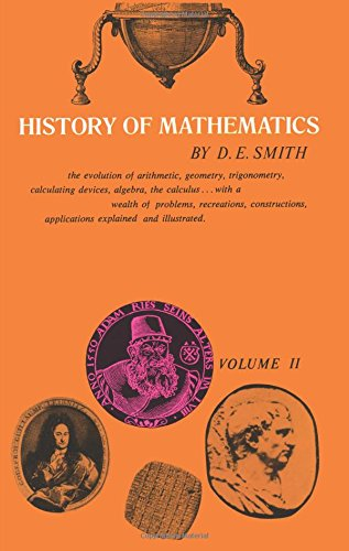 HISTORY OF MATHEMATICS, 2: SPECIAL TOPICS OF: SMITH, D. E.