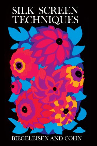9780486204338: Silk Screen Techniques (Dover Craft Books)