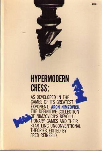 9780486204482: Hypermodern Chess: As Developed in the Games of Its Greatest Exponent, Aron Nimzovich