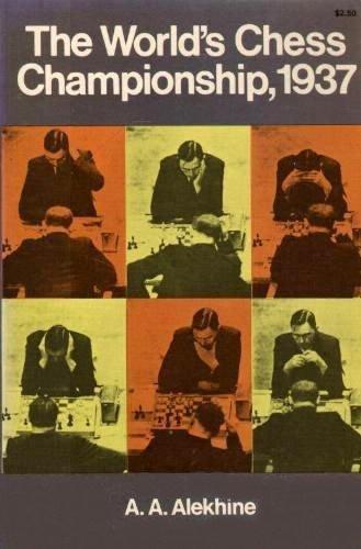 The World's Chess Championship, 1937