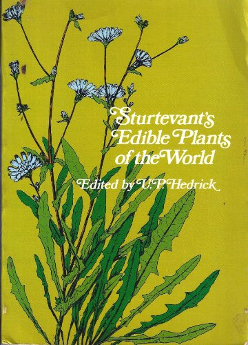 9780486204598: Sturtevant's Edible Plants of the World