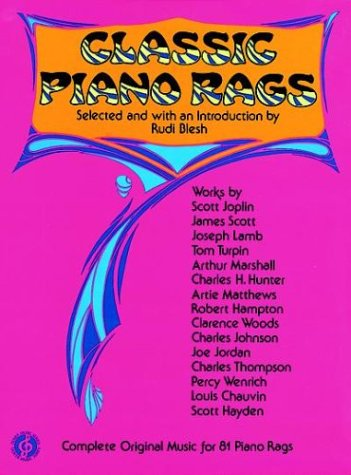 9780486204697: Classic Piano Rags: Complete Original Music for 81 Piano Rags