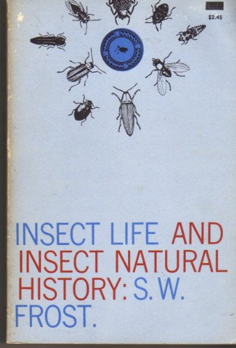 9780486205175: Insect Life and Insect Natural History