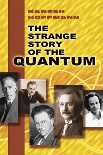 9780486205182: The Strange Story of the Quantum