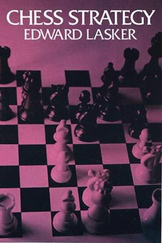 9780486205281: Chess Strategy (Dover Chess)