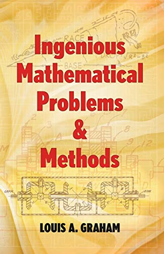 9780486205458: Ingenious Mathematical Problems and Methods