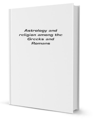 9780486205816: Astrology and Religion Among the Greeks and Romans