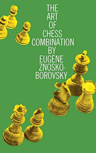 9780486205830: The Art of Chess Combination (Dover Chess)
