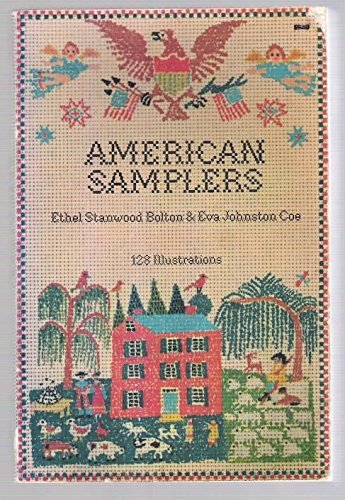 American Samplers Ethel Stanwood Bolton and Eva