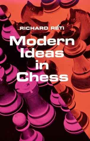 9780486206387: Modern Ideas in Chess