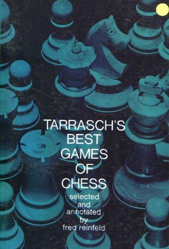 Best Games of Chess: Siegbert Tarrasch