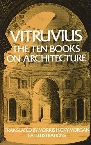 9780486206455: Vitruvius: The Ten Books on Architecture (Bks. I-X)