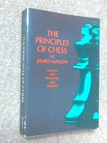 The Principles of Chess on Theory and: Mason, James
