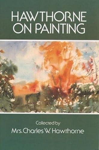 9780486206530: Hawthorne on Painting (Dover Art Instruction)
