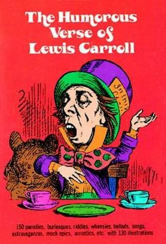 The Humorous Verse of Lewis Carroll (Dover Humor) (0486206548) by Lewis Carroll