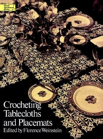 9780486206592: Crocheting Tablecloths and Placemats (Dover Needlework)