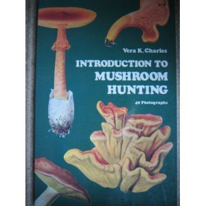 9780486206677: Introduction to Mushroom Hunting